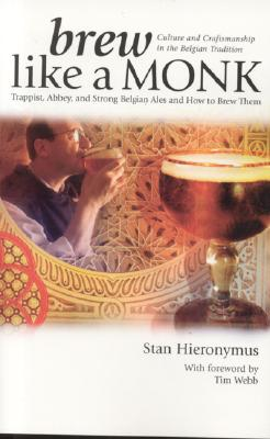 Brew Like a Monk By Hieronymus, Stan